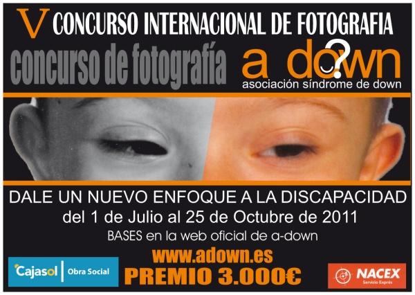 """Cartel """"V Concurso Internacional de Fotografía: Dale un nuevo enfoque a la discapacidad"""" organizado po adown"""