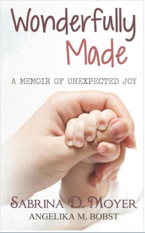 wonderfully-made-memoir-unexpected-joy-sabrina-d-moyer-paperback-cover-art